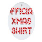 Official Xmas Shirt Oval Ornament