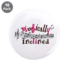 "Musically Inclined 3.5"" Button (10 pack)"