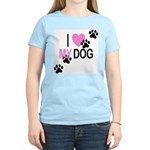 I Love My Dog Women's Pink T-Shirt