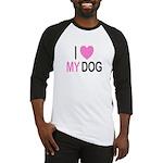 I Love My Dog Baseball Jersey