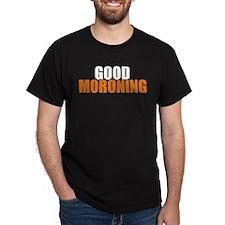 Good Moroning T-Shirt