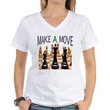 MAKE A MOVE CHESS 1 Shirt