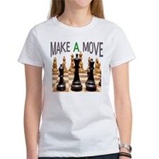 MAKE A MOVE CHESS 1 Tee