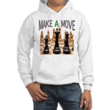MAKE A MOVE CHESS 1 Hoodie