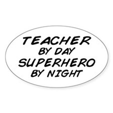 Teacher Day Superhero Night Oval Decal