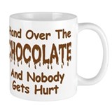 &quot;Hand Over the Chocolate&quot; Mug