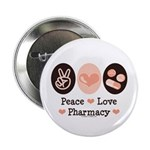Peace Love Pharmacy Pharmacist 2.25