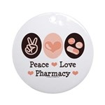 Peace Love Pharmacy Pharmacist Ornament (Round)