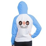 Peace Love Pharmacy Pharmacist Women's Raglan Hood