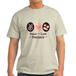 Peace Love Pharmacy Pharmacist Light T-Shirt