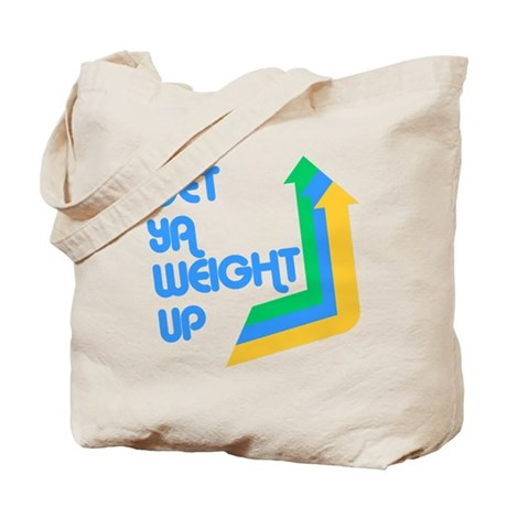 Get Ya Weight Up Tote Bag