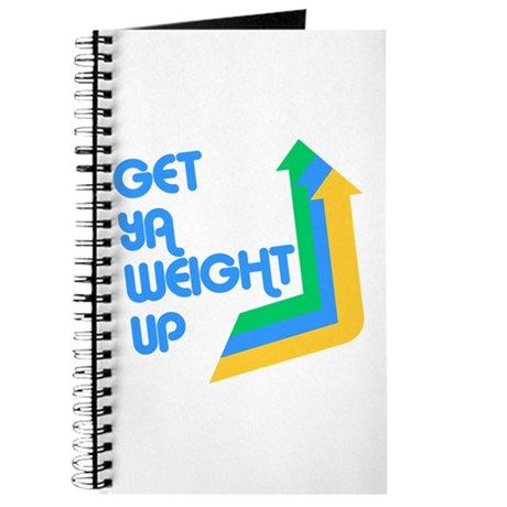 Get Ya Weight Up Journal