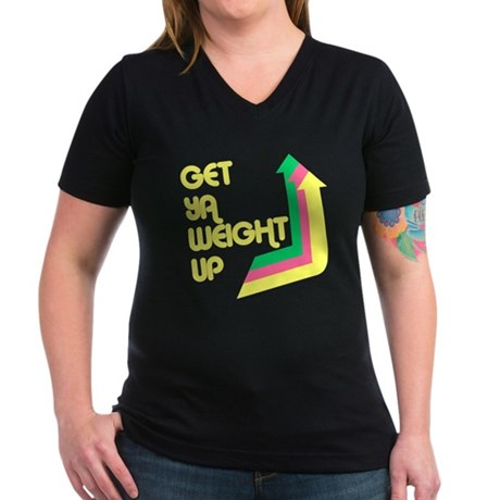 Get Ya Weight Up Womens V-Neck T-Shirt