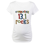 Completing 13.1 Rocks Marathon Maternity T-Shirt