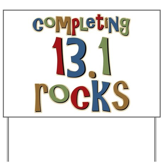 Completing 13.1 Rocks Marathon Yard Sign