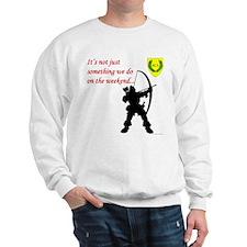 Not Just Archery Sweatshirt