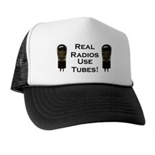 Real Radios Use Tubes! Trucker Hat