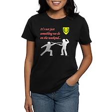 Not Just Rapier Fighting Women's Dark T-Shirt
