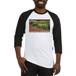 Garden is a work of heart Baseball Jersey
