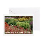 Garden is a work of heart Greeting Card