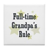 Full-time Grandpa's Rule Tile Coaster