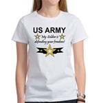 Army My Soldier is defending Women's T-Shirt