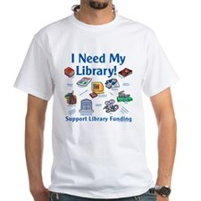 I Need My Library Shirt