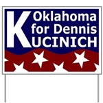 Oklahoma for Kucinich Yard Sign