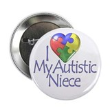 "My Autistic Niece 2.25"" Button (100 pack)"