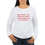 Ignoranus Women's Long Sleeve T-Shirt