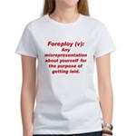 Foreploy Women's T-Shirt