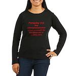 Foreploy Women's Long Sleeve Dark T-Shirt