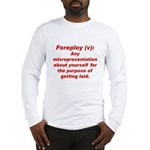 Foreploy Long Sleeve T-Shirt