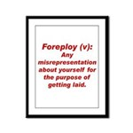 Foreploy Framed Panel Print
