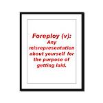 Foreploy Framed Panel Print