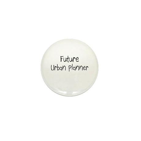 Future Urban Planner Mini Button