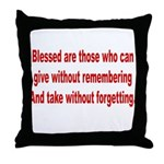 Blessed are those Throw Pillow