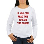 If You Can Read This Women's Long Sleeve T-Shirt