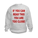 If You Can Read This Kids Sweatshirt
