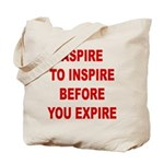 Aspire Inspire Expire Tote Bag