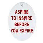 Aspire Inspire Expire Oval Ornament