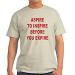 Aspire Inspire Expire Light T-Shirt