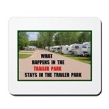 TRAILER PARK Mousepad