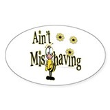 Ain't Misbehaving Oval Decal