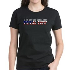 If You Don't Like America Tee