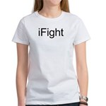 iFight Women's T-Shirt