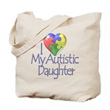My Autistic Daughter Tote Bag