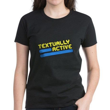 Textually Active Womens T-Shirt