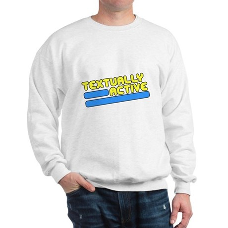 Textually Active Sweatshirt