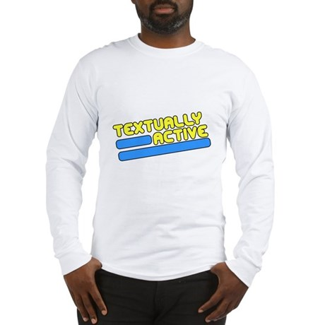 Textually Active Long Sleeve T-Shirt